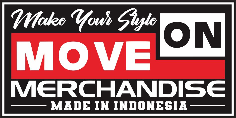 MAKE YOUR STYLE ON MOVE ON MERCHANDISE